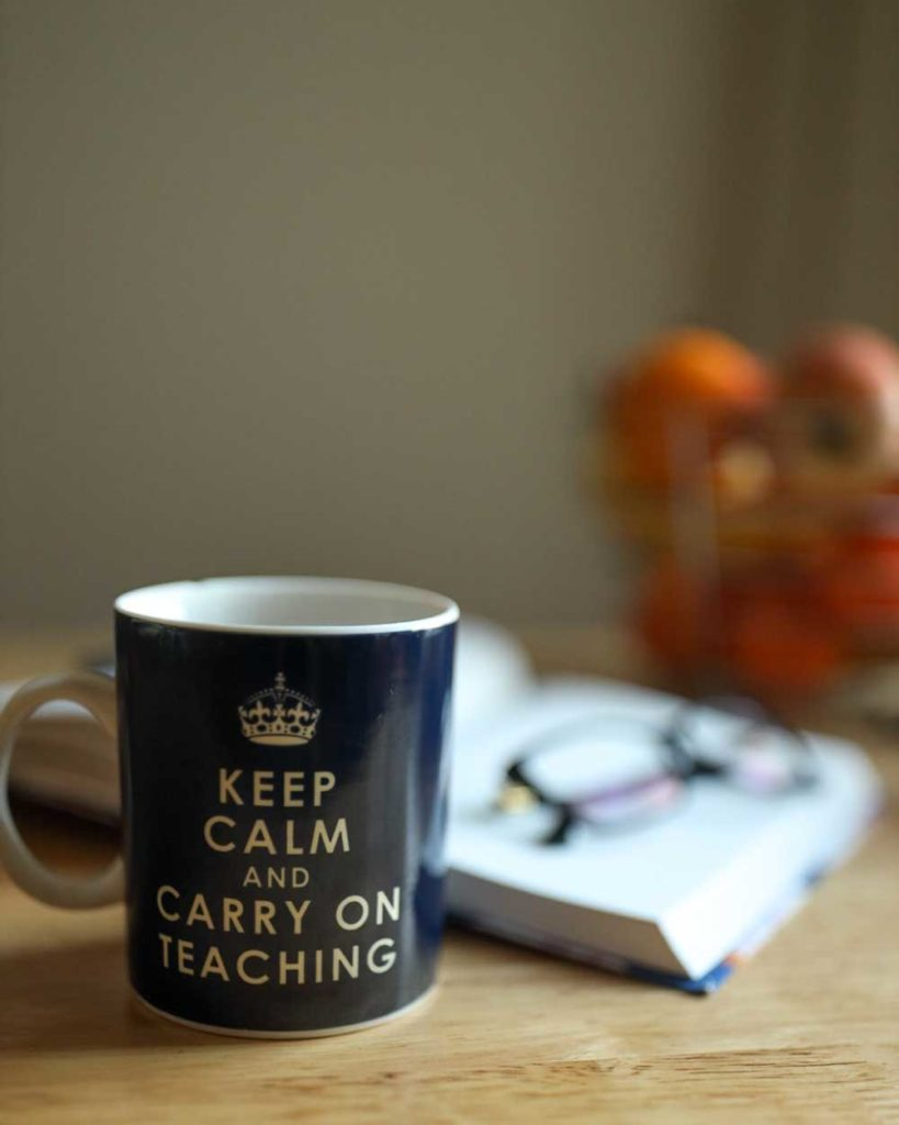 """A mug with the words """"Keep calm and carry on teaching"""""""